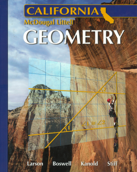 Geometry: California by Ron Larson, et.al. (Coil Binding)